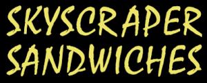 Skyscraper Sandwiches
